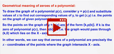Geometrical meaning of zeroes of a polynomial-class-10th